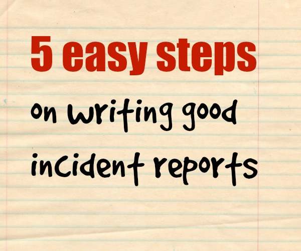 How To Write Accident Incident Report