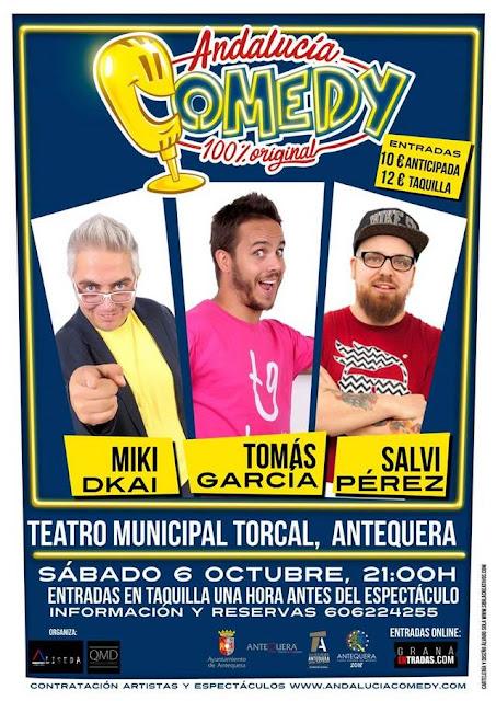Andalucía Comedy 100% Original en Antequera