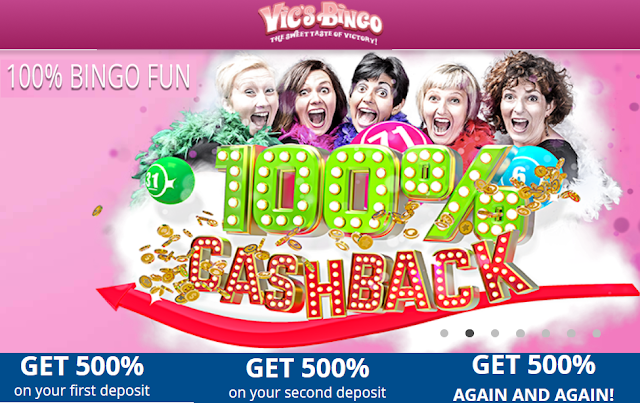 100% Cash Back on 1st Deposit | Vic's Bingo