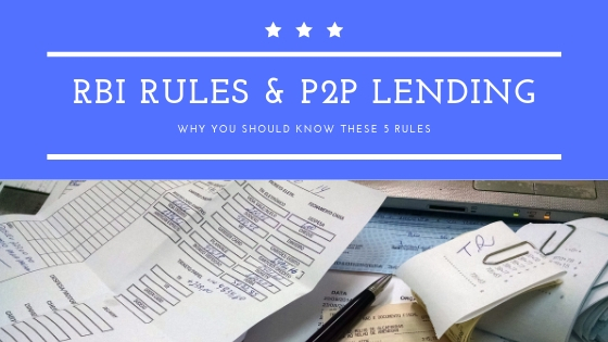 Why you should know these 5 essential RBI rules in P2P lending