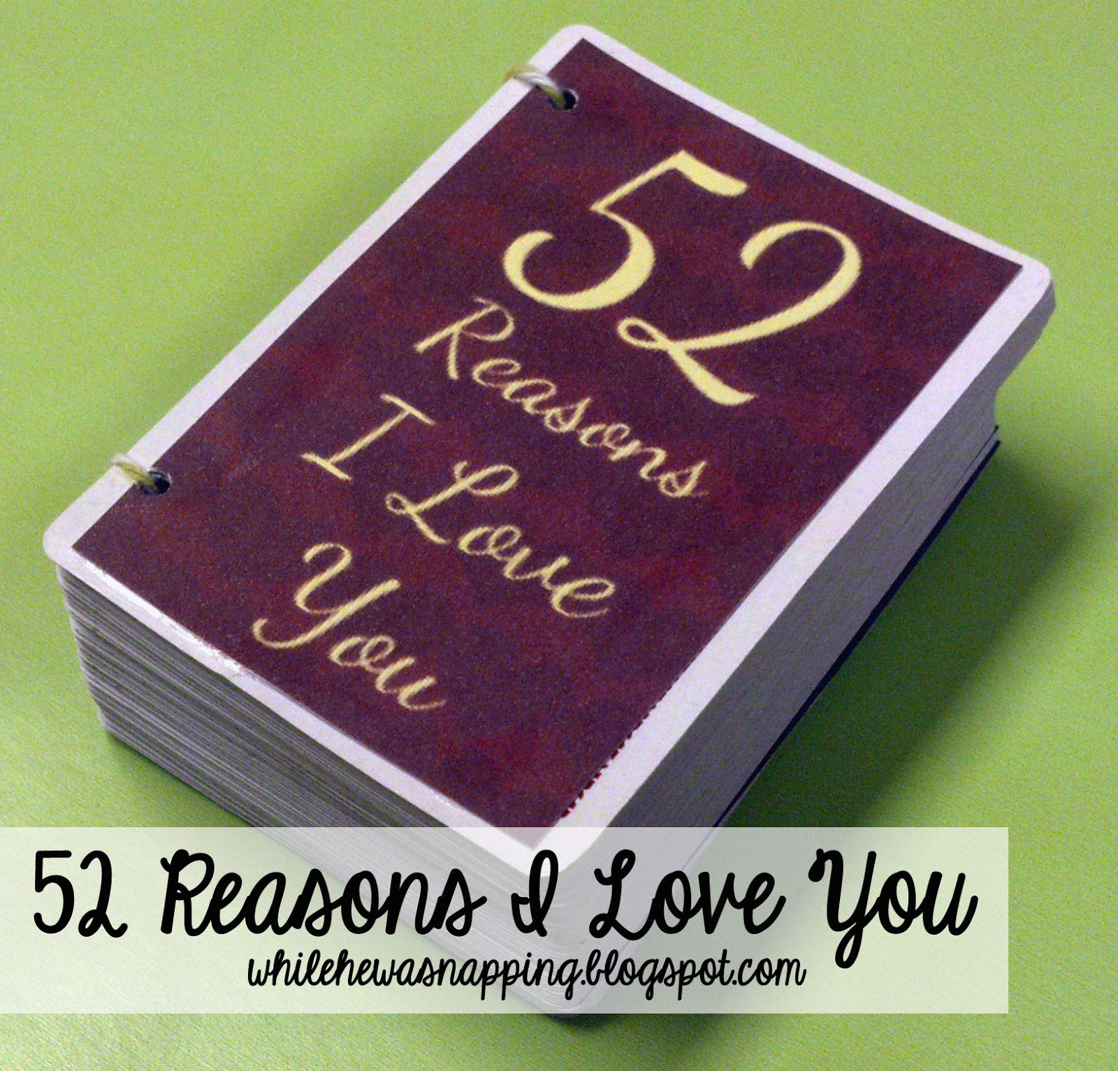 52 reasons i love you template free download - 52 reasons why i love you while he was napping