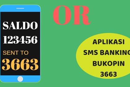 Cara Daftar dan Tutorial Transaksi SMS Banking Bukopin - Aplikasi sms