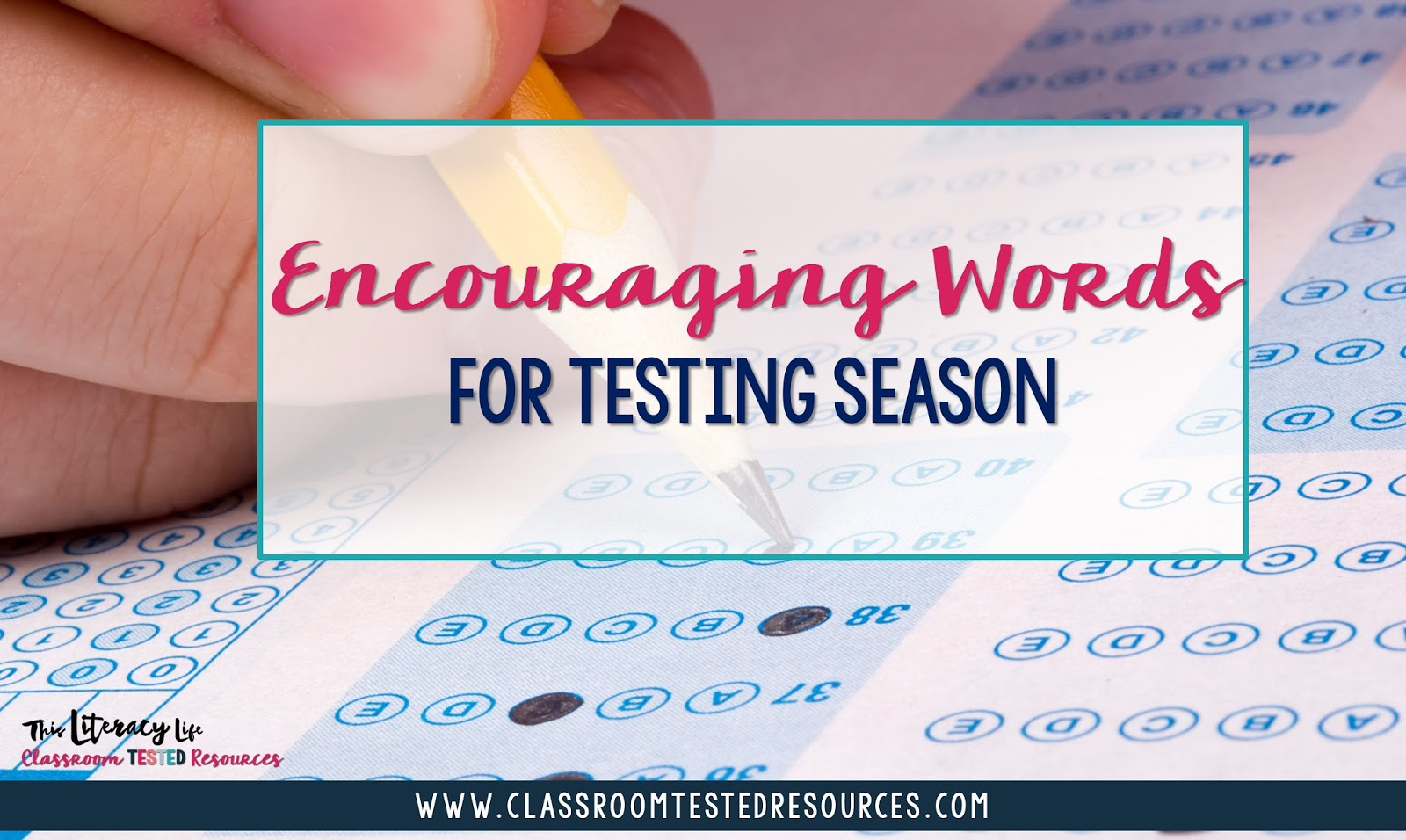 Testing can be difficult for so many, but encouraging words can help us all make it through this tough time!