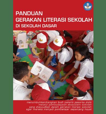 Panduan Gerakan Literasi Sekolah di Sekolah Dasar