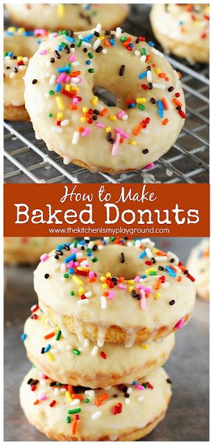 How to Make Baked Donuts ~ Enjoy a fresh-made batch of donuts in minutes, with the ease of baking instead of frying! #donuts #doughnuts #bakeddonuts #homemadedonuts  www.thekitchenismyplayground.com