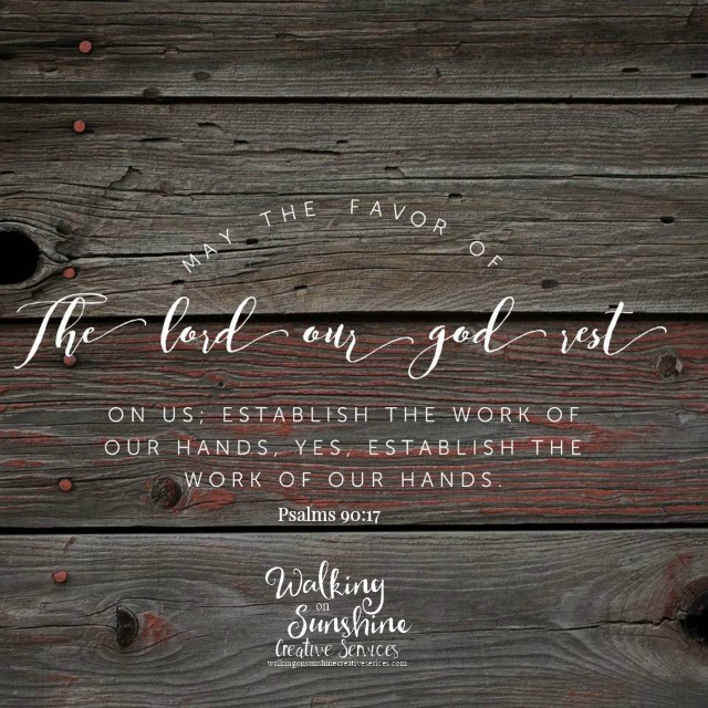 Establish the work of our Hands Lord featured on Walking on Sunshine.