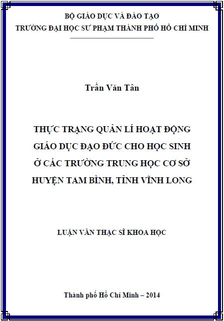 Thực trạng quản lí hoạt động giáo dục đạo đức cho học sinh ở các trường THCS huyện Tam Bình tỉnh Vĩnh Long