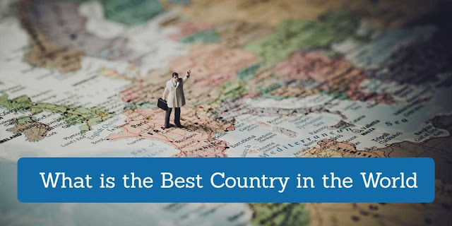 What is the Best Country in the World
