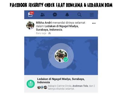 Cara Aktifkan Facebook Safety Check Saat Bencana dan Ledakan Bom