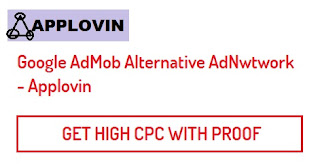 create applovin account, applovin self click trick, high cpc best admob alternative adnetwork, which is the high cpc adnetwork, applovin cpc, applovin payout, earn money online without investment