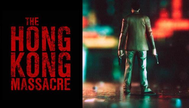 The-Hong-Kong-Massacre-Free-Download