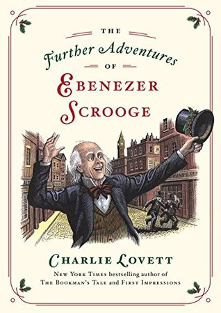 The Further Adventures of Ebenezer Scrooge by Charlie Lovettl (5 star review)