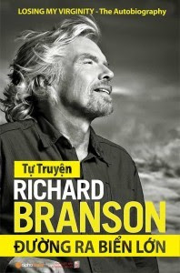 Richard Branson - Đường Ra Biển Lớn - Richard Branson