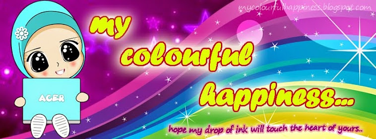 ~~My CoLourFuL HaPpiNeSs~~