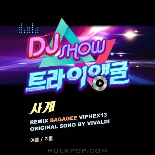 Bagagee Viphex13 – DJ SHOW 트라이앵글 Part.3 – Single