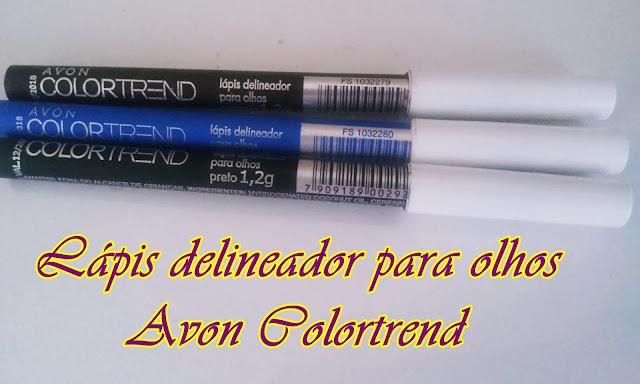 Achegue-se! Comprei e gostei: Lápis delineador para olhos - Avon Colortrend