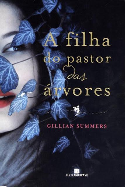 News: A filha do pastor das arvores, de Gillian Summers. 9