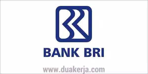 Lowongan Kerja Frontliner Bank BRI Terbaru Tahun 2019