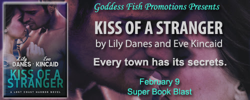 Spotlight: Kiss of a Stranger by Lily Danes and Eve Kincaid