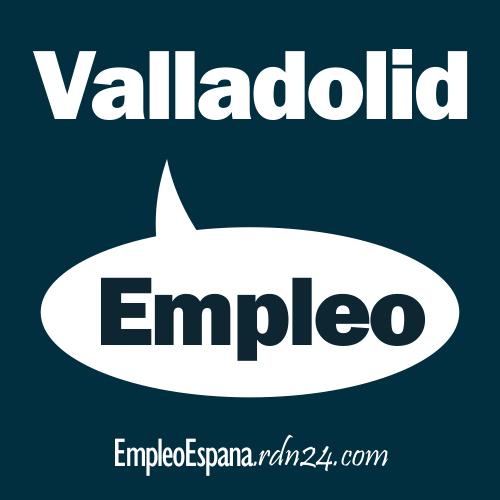Empleos en Valladolid | Castilla y León - España