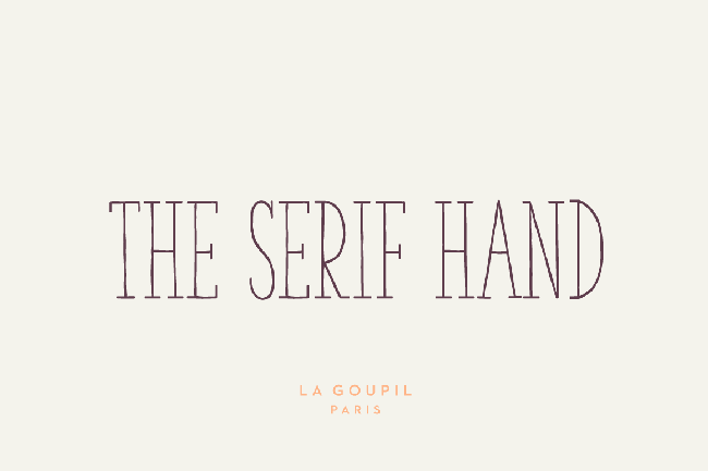 The Serif Hand par La Goupil Paris