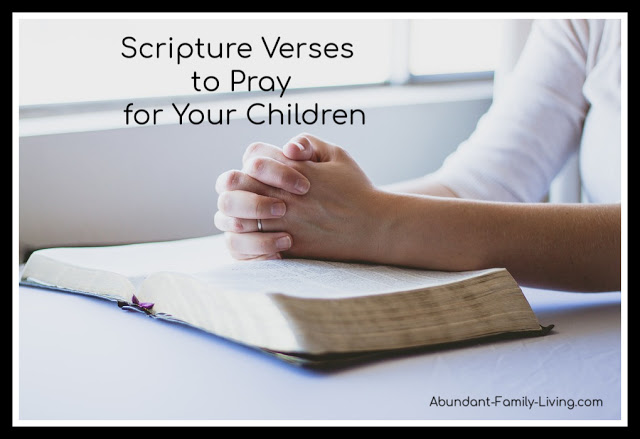 https://www.abundant-family-living.com/2016/01/scripture-verses-pray-for-your-kids.html#.W9-kt-JRfIU