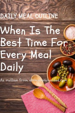 When Is The Best Time For Every Meal Daily?