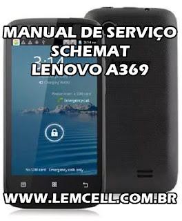 Esquema Elétrico Smartphone Celular Lenovo A369 Manual de Serviço Service Manual schematic Diagram Cell Phone Smartphone Lenovo A369 Esquema Eléctrico Smartphone Celular Lenovo A369 Manual de servicio