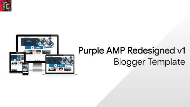 Purple AMP Redesigned v1 Blogger Template