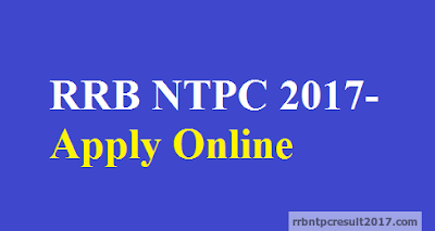RRB NTPC 2017 Apply Online