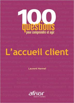 Télécharger Livre Gratuit L'accueil client - 100 questions pour comprendre et agir pdf