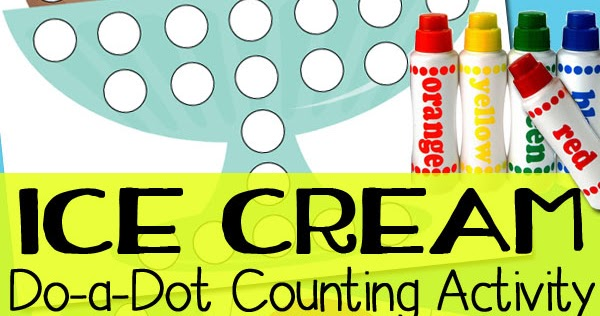 Ice Cream Do-a-Dot Counting Activity