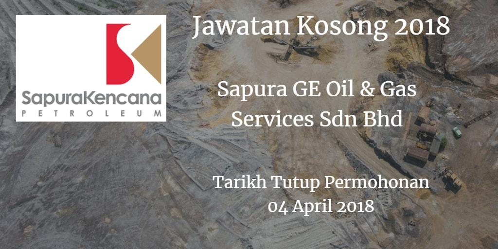 Jawatan Kosong Sapura GE Oil & Gas Services Sdn Bhd 04 April 2018