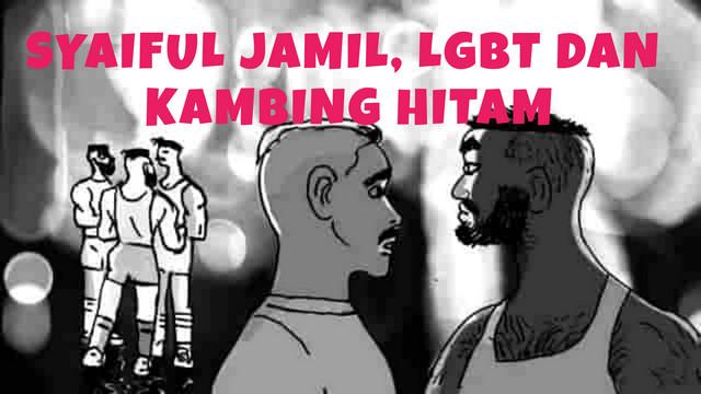Syaiful Jamil, LGBT Dan Kambing Hitam