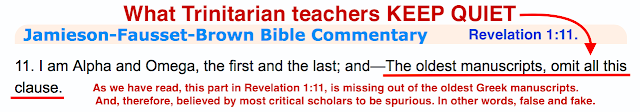 What Trinitarian teachers KEEP QUIET. Revelation 1:11.