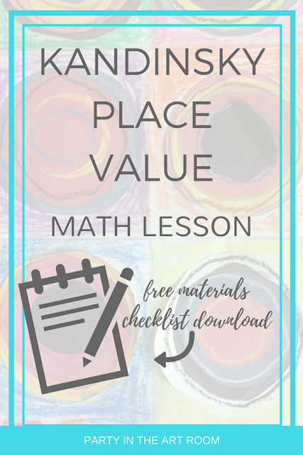 Place Value with Kandinksy | An Arts Integrated Lesson | FREE Resource Download | Party in the Art Room #artsintegration #artintegration