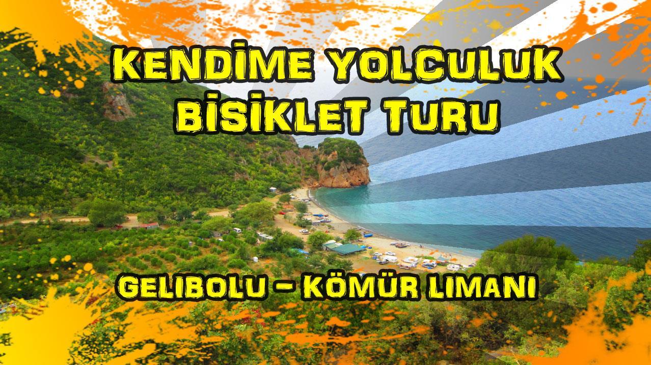 2015/09/08 Kendime Yolculuk Bisiklet Turu - (Çanakkale/Gelibolu - Çanakkale/Gelibolu/Kömür Limanı)