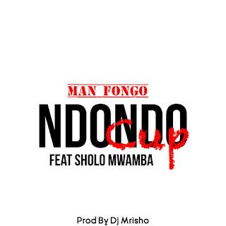 Man Fongo Ft. Sholo Mwamba – Ndondo Cup