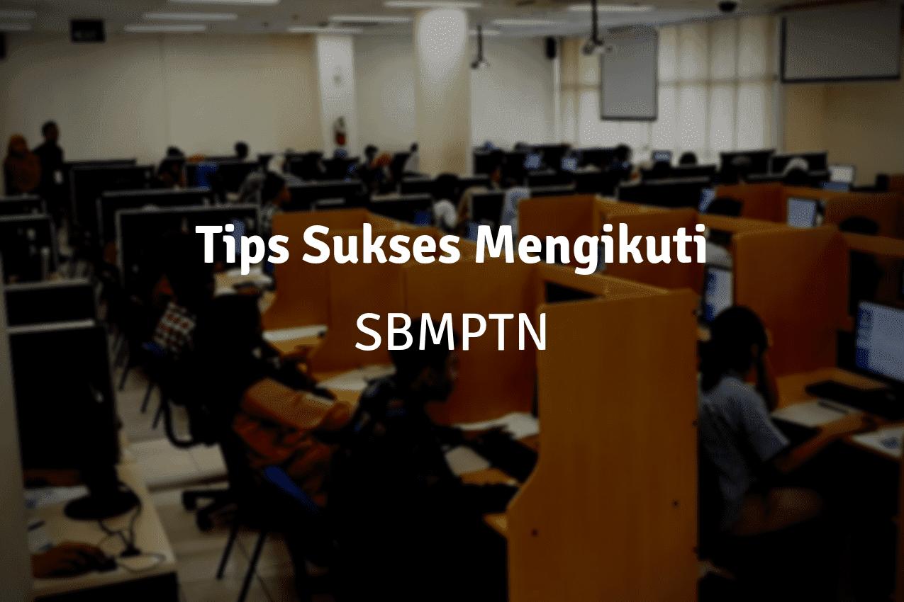 Simak 5 Tips Sukses SBMPTN Berikut Ini