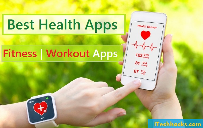 """Best Health Apps   - Best 2BHealth 2BAndroid 2BApps - Top 20+ Best """"Health Apps"""" For Android and iPhone 2018"""
