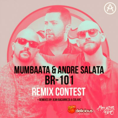 Mumbaata & Andre Salata - BR101 (AfroZone Dark Remix Contest). DOWNLOAD.
