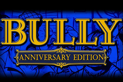 Download Game Android Bully: Anniversary Edition v1.0.0.14 Apk + OBB Data