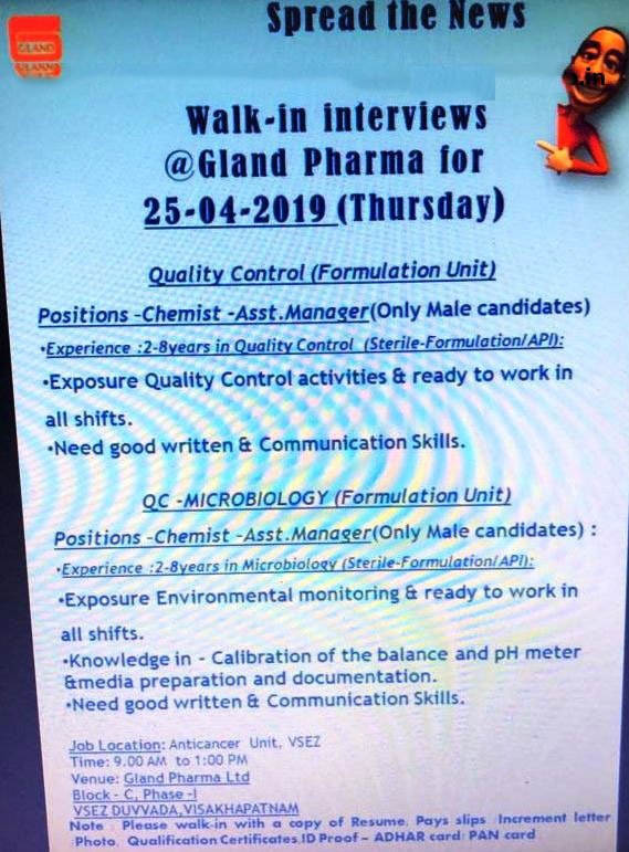 Gland Pharma Limited - Walk-In Interviews  on 25th Apr' 2019