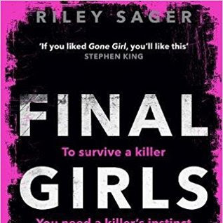 FINAL GIRLS - by Riley Sager