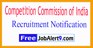 CCI Competition Commission of India Recruitment Notification 2017 Last Date 18-07-2017