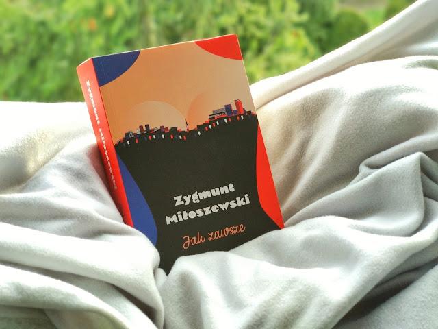 Recenzja: Jak zawsze - Zygmunt Miłoszewski