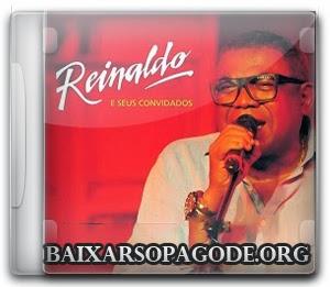 Reinaldo – e Seus Convidados Ao Vivo (Áudio DVD 2013)