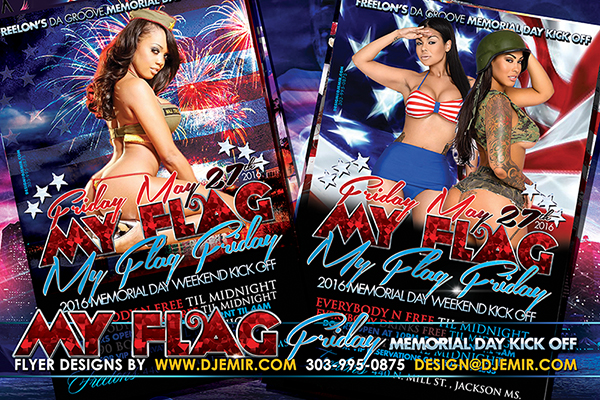 My Flag Friday Memorial Day Kick Off Party Flyer Design Jackson MS