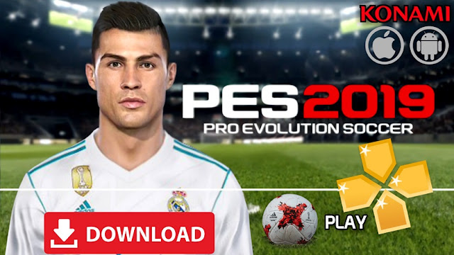 Download PES 2019 Mod Android Offline Best Graphics Game