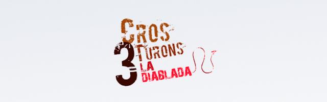 Cros 3 Turons - La Diablada tiene fecha!!
